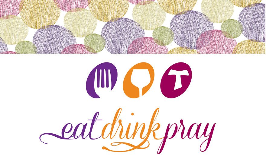 Eat Drink Pray